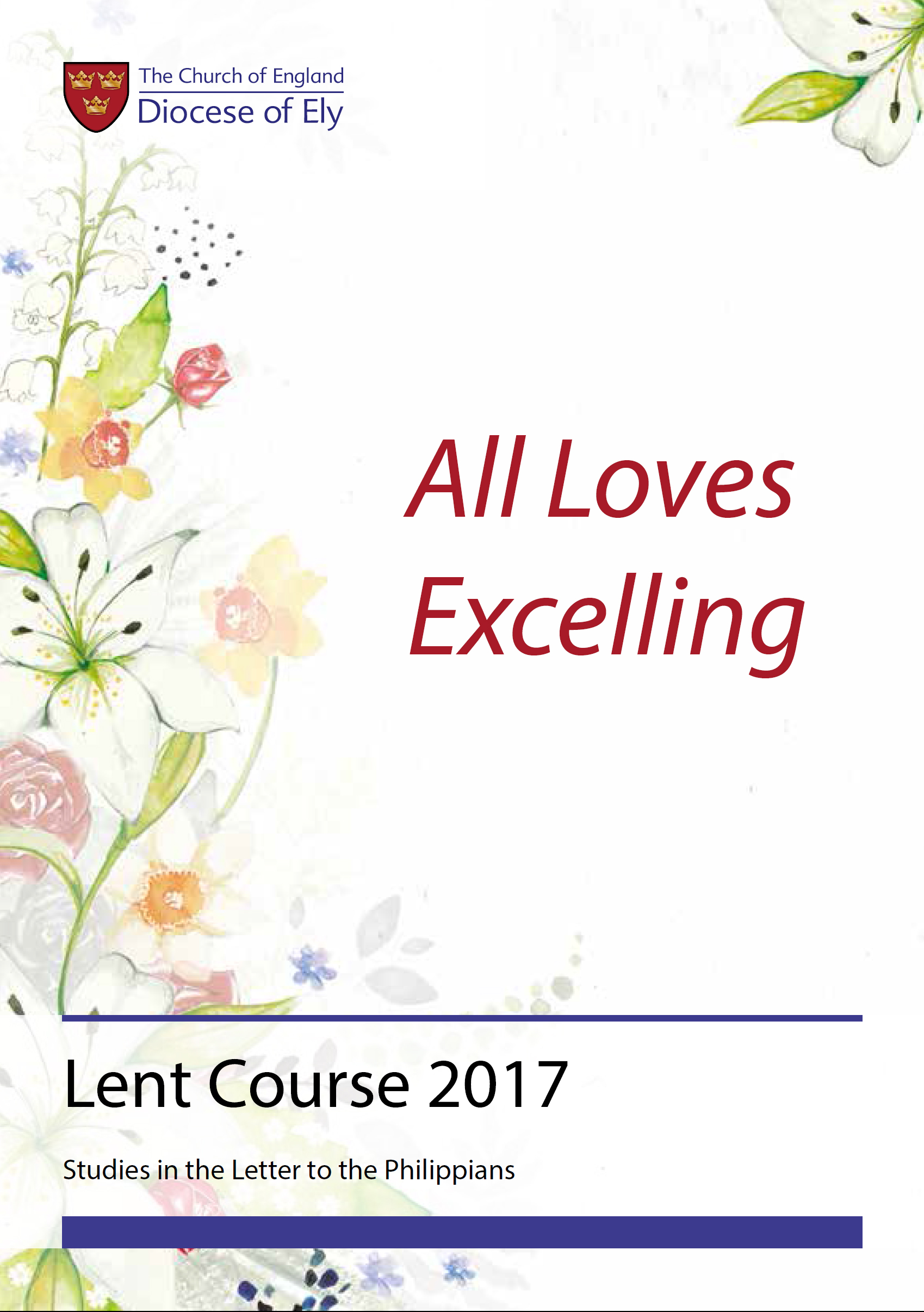 ely diocese launches lent course all loves excelling ely diocese launches 2017 lent course all loves excelling